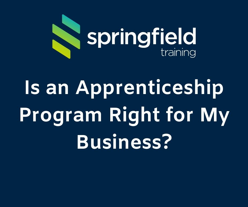 Is an Apprenticeship Program Right for My Business?